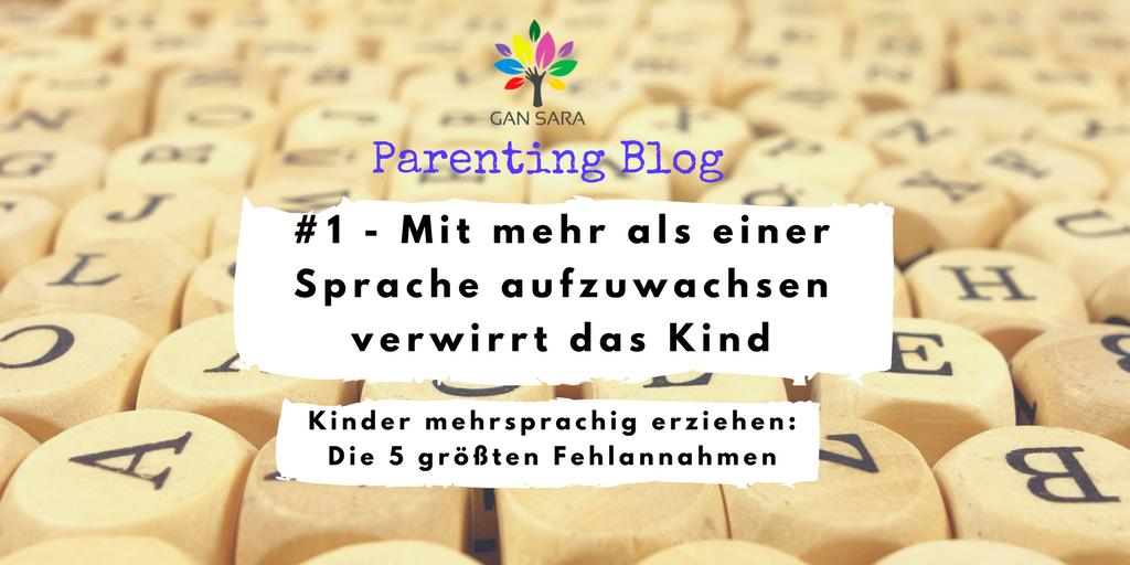 Kinder bilingual oder mehrsprachig erziehen